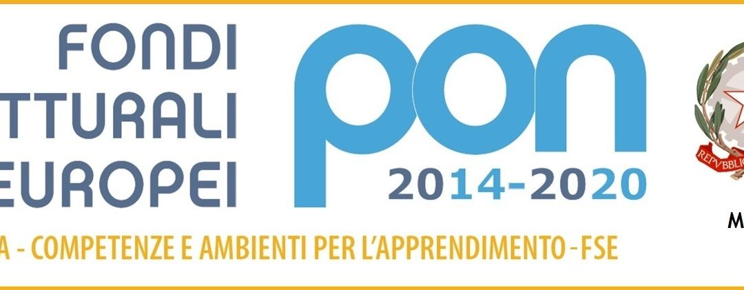 PON PER LA SCUOLA. COMPETENZE E AMBIENTI PER L'APPRENDIMENTO 2014-2020!