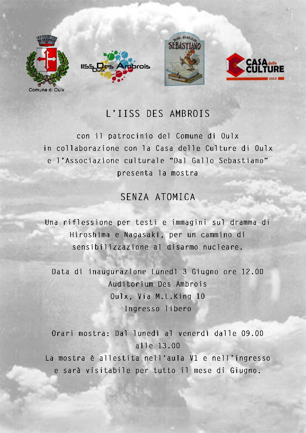 "Mostra ""Senza atomica"" ospite al Des Ambrois"