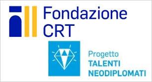 Bando progetto Talenti Neodiplomati, edizione 2019/2020, promosso dalla Fondazione CRT di Torino